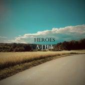 Heroes von A-J Hak