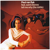 Tell Me Why (The Riddle) von Paul Van Dyk