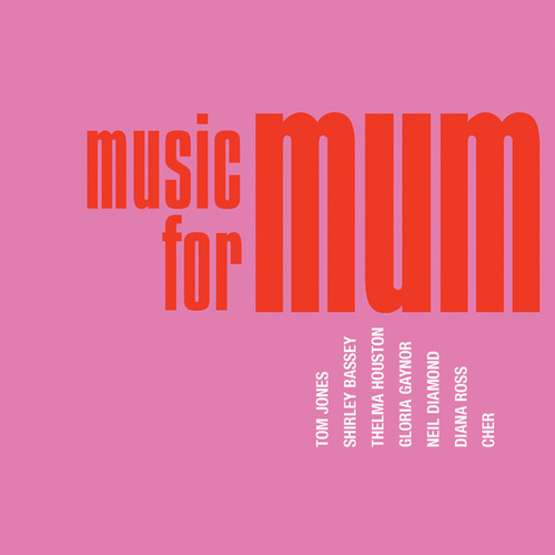 Music For Mum by Various Artists