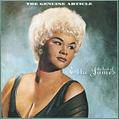 The Genuine Article: The Best Of Etta James by Etta James