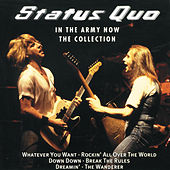In The Army Now - The Collection de Status Quo