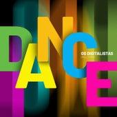 Dance (Hills Mix) by Os Digitalistas