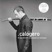 Si Seulement Je Pouvais Lui Manquer by Calogero