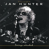 Strings Attached (A Very Special Night With) by Ian Hunter