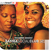 Pure Brazil II - Samba Social Club (The Ladies Session) de Various Artists