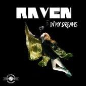 In My Dreams de Raven