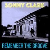 Remember the Groove (3 Fabulous Songs of Sonny Clark) von Sonny Clark
