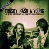 Live At The Winterland, San Francisco, Ca March 26, 1972 (Remastered) de David Crosby