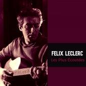 Les Plus Écoutées von Félix Leclerc