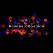 Hora de la bailanta by Various Artists