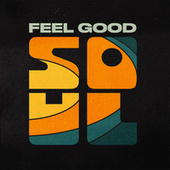 Feel Good Soul by Various Artists