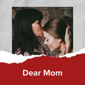 Dear Mom by Various Artists