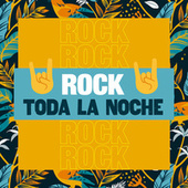 ���� Rock Toda La Noche ���� de Various Artists
