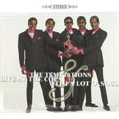 Live At The Copa & With A Lot O' Soul by The Temptations