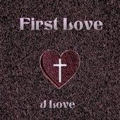 First Love by J Love