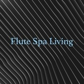 Flute Spa Living by S.P.A
