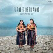 El Poder de Tu Amor by Duo Sandra y Ali