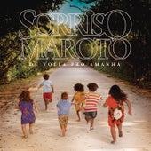 De Volta pro Amanhã by Sorriso Maroto