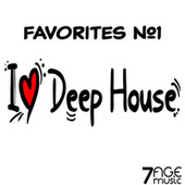 I Love Deep House Favorites, Vol. 1 by Various Artists