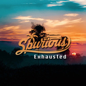 Exhausted by Spurious