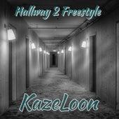 Hallway 2 Freestyle van Kazeloon (Original Hoodstar)