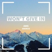 Won't Give In de Awg