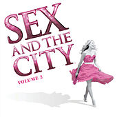 Sex And The City Volume 2 van Various Artists