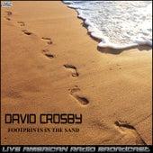 Footprints In The Sand (Live) de David Crosby
