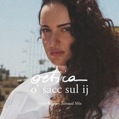 Ortica (o' sacc sul ij) (Jason Rooney Sensual Mix) by Arisa