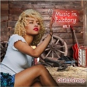 Music in Factory, Vol. 1 von Colells Group