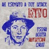 Ad esempio a noi piace Rino di Isola Tobia Atypical Club