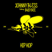Hip Hop by Johnny Bless