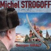 Michel Strogoff von Georges Giralt