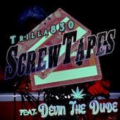 ScrewTapes de Trilla830