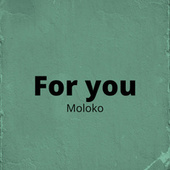 For You de Moloko