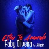 Estou Te Amando von Faby Oliveira