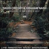 Shadow Of My Former Self (Live) de David Crosby