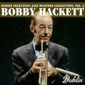 Oldies Selection: Jazz Masters Collection, Vol. 2 von Bobby Hackett