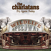Try Again Today by Charlatans U.K.
