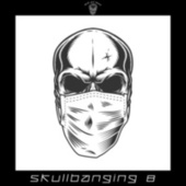 SkullBanging 8 by Various Artists