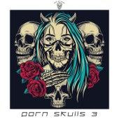 Porn Skulls 3 von Various Artists