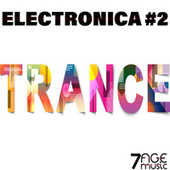 Electronica Trance, Vol. 2 von Various Artists