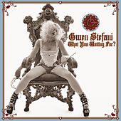 What You Waiting For? von Gwen Stefani