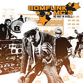 No Way In Hell de Bomfunk MC's