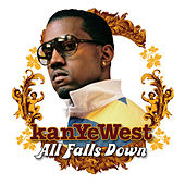 All Falls Down de Kanye West
