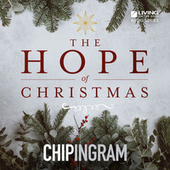 The Hope of Christmas by Chip Ingram