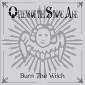 Burn The Witch de Queens Of The Stone Age