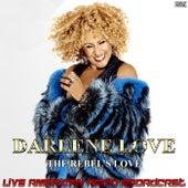 The Rebel's Love (Live) de Darlene Love