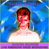 Living In Space (Live) fra David Bowie