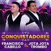 Conquistadores de Francisco Cabello